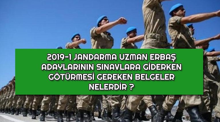 Jandarma 2019-1 Sınava Katılacakların Hazırlaması Gereken Evrak ve Belgeler !