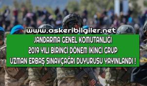 Jandarma Uzman Erbaş 2019 Yılı Birinci Dönem İkinci Grup Sınav Çağrısı !