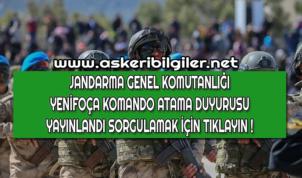 Jandarma Uzman Erbaş Atama Sonuçları Açıklandı ! Yenifoça Jandarma Komando !