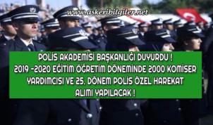 Polis Akademisi Başkanlığı 2019-2020 Öğretim Yılı İçin Komiser Yardımcısı ve Özel Harekat Alımı Yapacak !