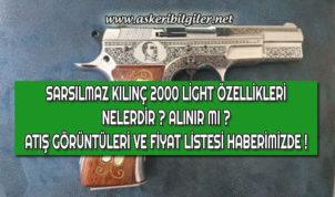Sarsılmaz KILINÇ 2000 Light Özellikleri ve Atış Görüntüleri !
