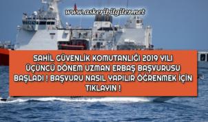 Sahil Güvenlik Komutanlığı 2019 Yılı Üçüncü Dönem Uzman Erbaş Alımı Başvuruları Başladı !