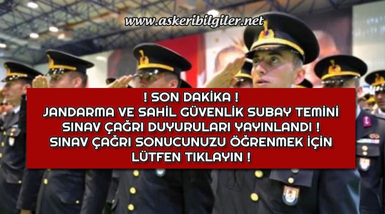 Jandarma ve Sahil Güvenlik Subay Temini Sınav Çağrı Duyuruları Yayınlandı !