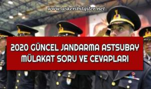 2020 Yılı Jandarma Astsubay Mülakat Soru ve Cevapları