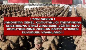 Kastamonu 5'inci Jandarma Eğitim Alay Komutanlığı Uzman Erbaş Eğitim Atamaları Duyurusu Yayınlandı !