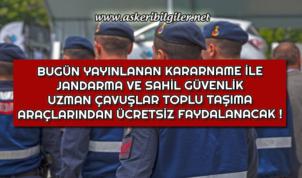 Jandarma ve Sahil Güvenlik Uzman Çavuşlar Artık Toplu Taşıma Araçlarını Ücretsiz Kullanacak !