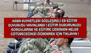 Kara Kuvvetleri Komutanlığı Sözleşmeli Er Eğitim Duyurusu Yayınlandı !
