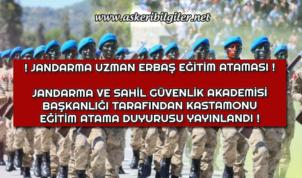 Jandarma Uzman Erbaş Eğitim Atama Duyurusu Yayınlandı ! Kastamonu J.Kom.Eğt.A.Komutanlığına !